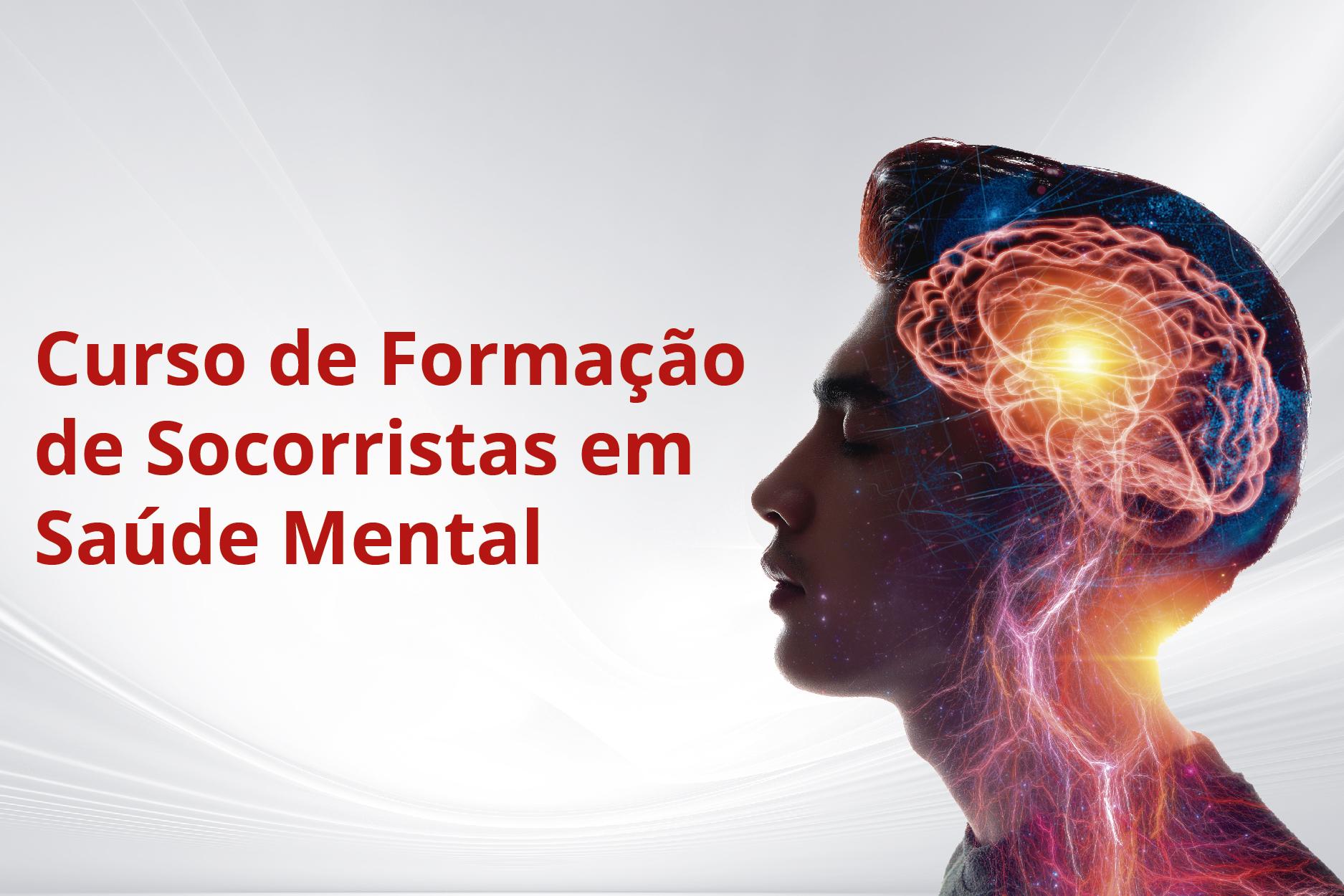 SAUDEMENTAL - Curso de Formação de Socorristas em Saúde Mental (001808 - 2021/1 - INTEGRAL)
