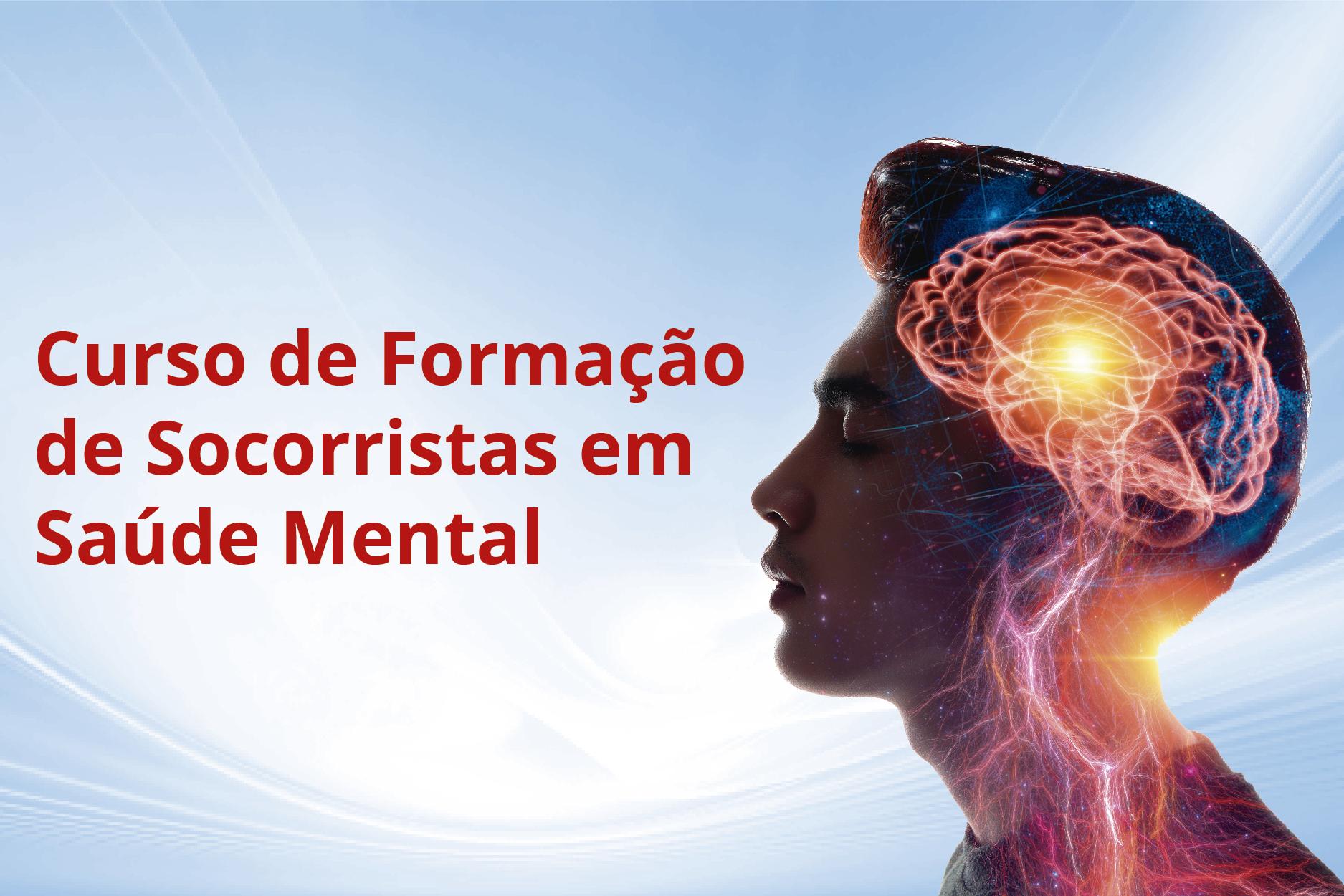 SAUDEMENTAL-M2 - Curso de Formação de Socorristas em Saúde Mental -  Módulo 2 (001825 - 2021/1 - INTEGRAL)
