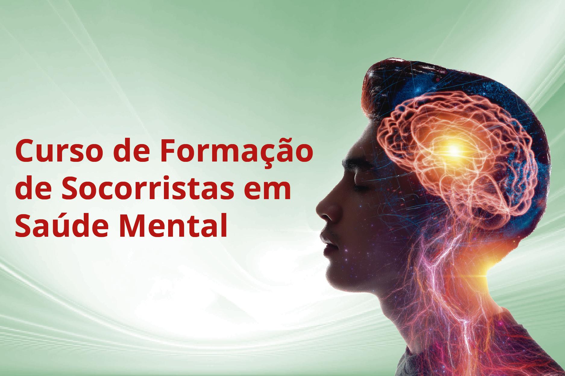SAUDEMENTAL-M3 - Curso de Formação de Socorristas em Saúde Mental - Módulo 3 (001826 - 2021/1 - INTEGRAL)