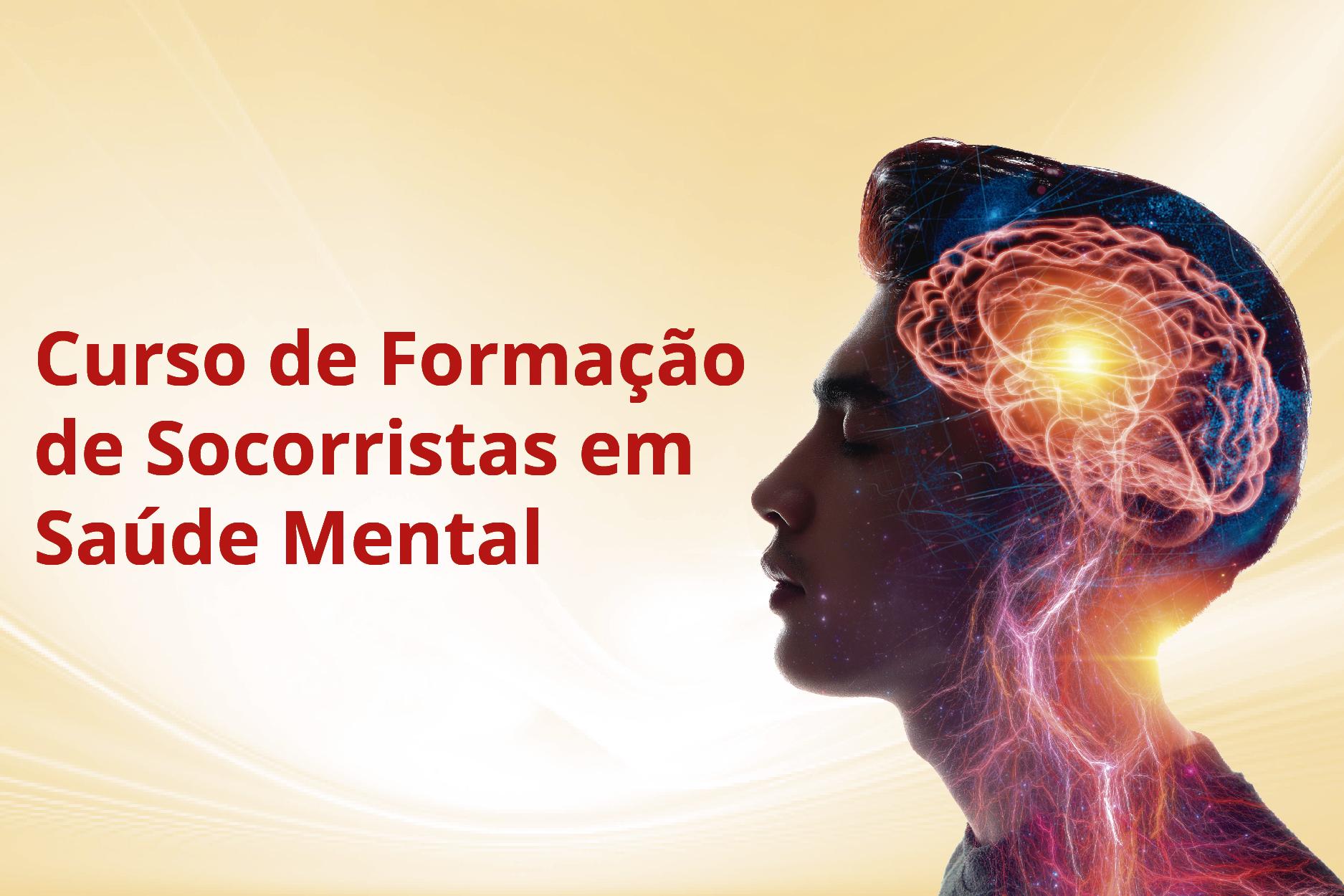 SAUDEMENTAL-M4 - Curso de Formação de Socorristas em Saúde Mental - Módulo 4 (001827 - 2021/1 - INTEGRAL)